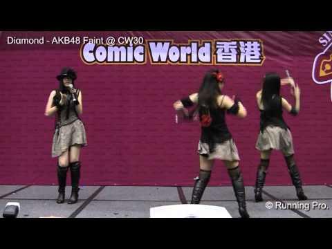 Diαmond - AKB48 Faint @ CW30 Day 2