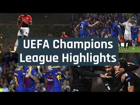 20172018 Champions Leage: Watch Highlights And Results Of The UEFA Champions League Matches