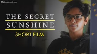 The Secret Sunshine (Short Film) | Bindeswari Kumari | Sweta Saravanan, Steffi Paul