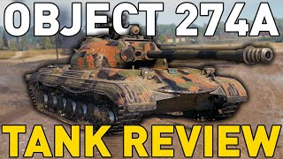Object 274a - Tank Review - World of Tanks