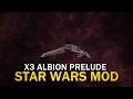 X3AP Star Wars Mod (Rebel Alliance) - Episode 1 The Beginning!