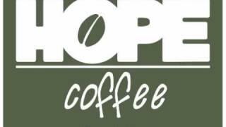 Hope Coffee Introduction...