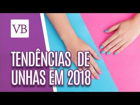 Tendências de Unhas para 2018 - Você Bonita (31/07/18)