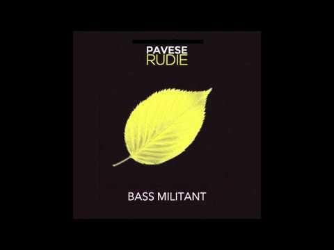 PAVESE RUDIE | Bass militant