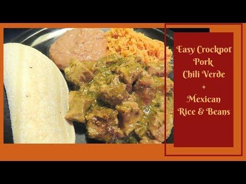 Easy Crockpot Pork Chili Verde + Mexican Rice & Beans | Easy Crockpot Meals