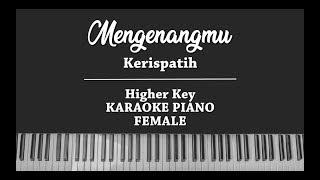 Download Mengenangmu (FEMALE KARAOKE PIANO COVER) Kerispatih