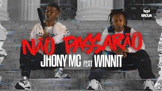 Jhony MC Feat. Winnit - Não passarão (Prod. Chxcx7v)