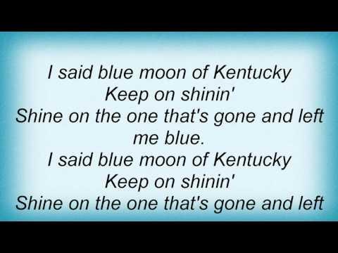 Leann Rimes - Blue Moon Of Kentucky Lyrics