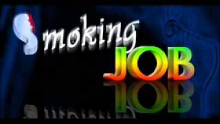 smoking job mix