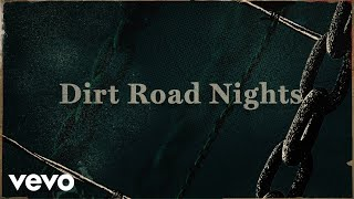 The Cadillac Three - Dirt Road Nights Lyric