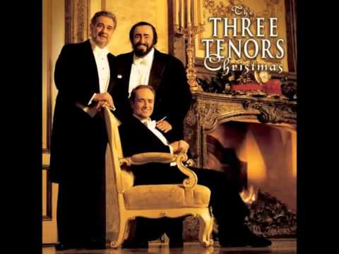 The Three Tenors Christmas Songs