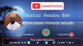 Baixar Gnawudaale immorde e nelaado 1/2 - Oustaz Amadou BAH (Bruxelles) #radio laawol kisal