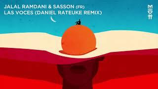 Jalal Ramdani & Sasson (FR) - Las Voces (Daniel Rateuke Remix) MIDH 030