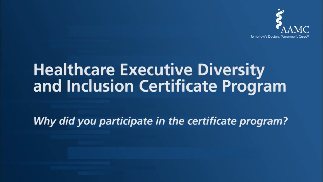 Healthcare Executive Diversity And Inclusion Certificate Program Faq