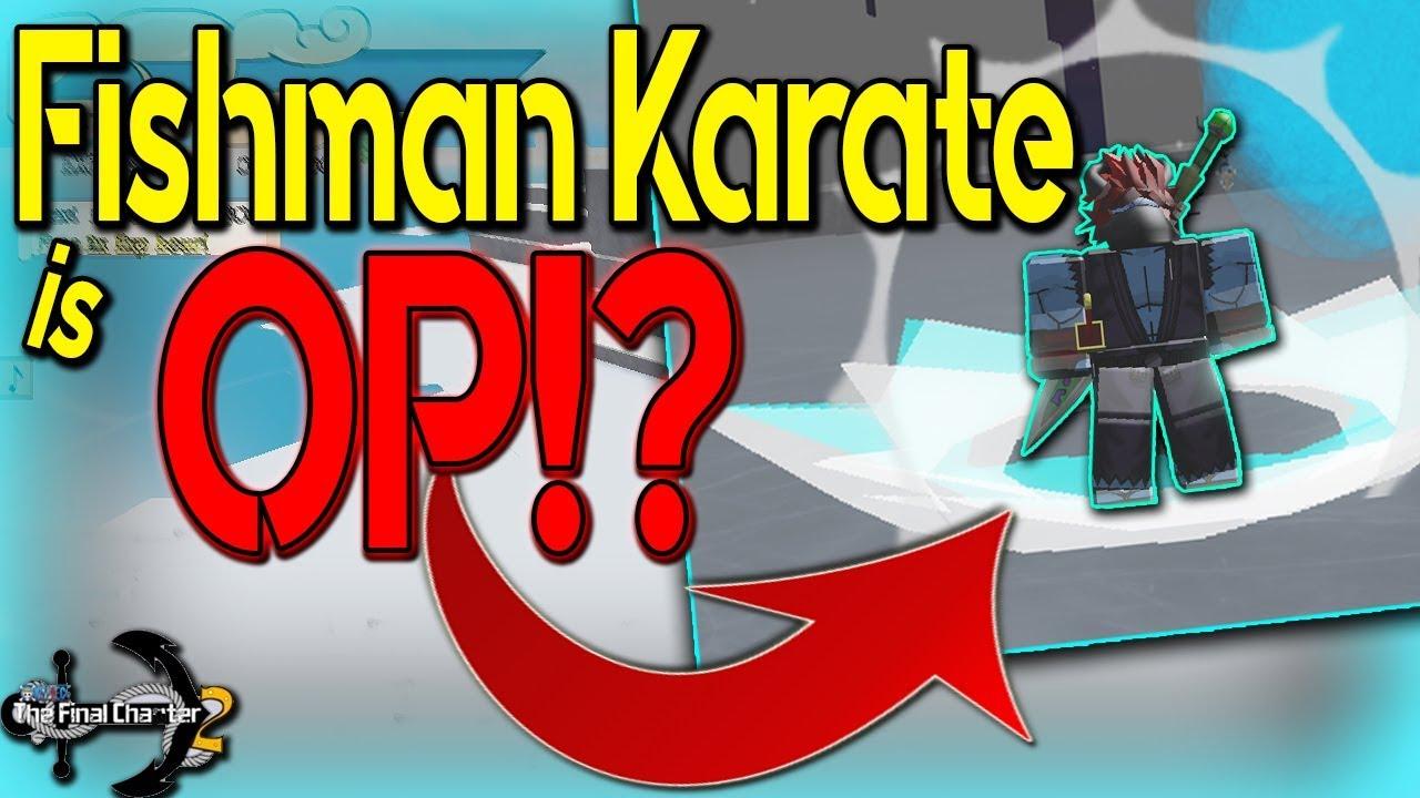 FISHMAN KARATE FULL SHOWCASE! | ONE PIECE FINAL CHAPTER 2 | ROBLOX |  FISHMAN RACE