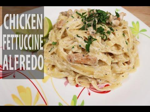 How To Make Chicken Fettuccine Alfredo