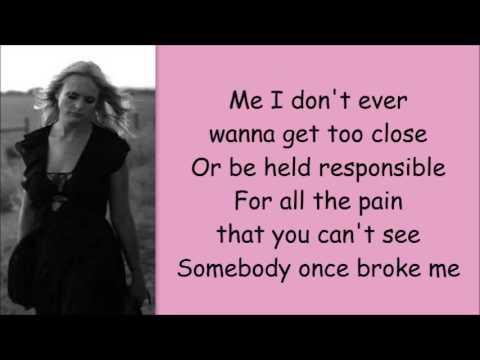 Miranda Lambert ~ Things That Break (Lyrics)
