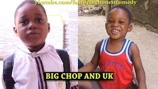 BIG CHOP AND UK  (Family The Honest Comedy)