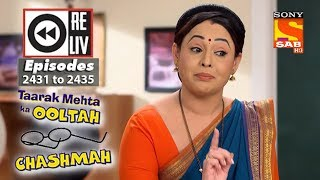 Weekly Reliv Taarak Mehta Ka Ooltah Chashmah 26th March  to 30th March 2018 Episode 2431 to 2435