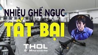 DN Vlog | Sai lầm khi mua nhiều ghế đẩy ngực phòng gym