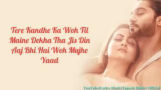Kandhe Ka Woh Til (Lyrics): Sachet Tandon | Manan Bhardwaj | Kumaar | T-series | LM