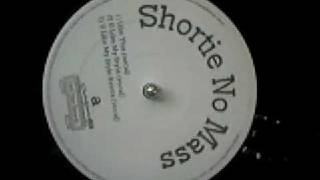 Shortie No Mass - Like This / U Like My Style