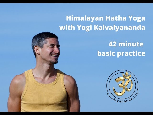 Himalayan Hatha Yoga with Yogi Kaivalyananda