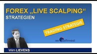 Forex 'Live Scalping' Strategien - Wim Lievens