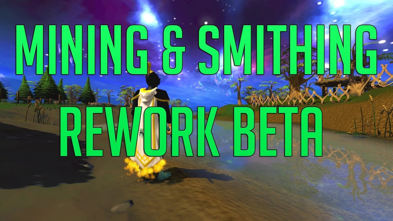 Runescape 3 - Mining & Smithing Rework Beta