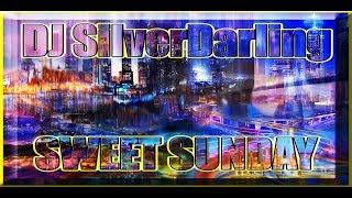 DJ SilverDarling SWEET SUNDAY