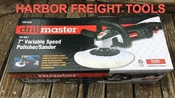 """Harbor Freight Drill Master 7"""" Variable Speed Polisher/Sander Review Item# 62861"""