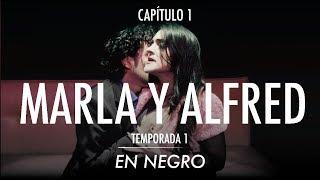 En Negro Capítulo 1 - Marla y Alfred
