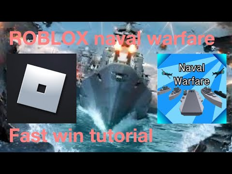 Roblox naval warfare easy win tutorial guide