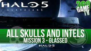 Halo 5 Guardians All Skull and Intel Locations Mission 3 Glassed - All Collectibles Guide Part 3