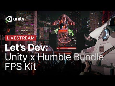 Unity X Humble Bundle FPS Kit | Unity Let's Dev