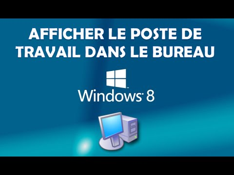 afficher le poste de travail dans le bureau windows 8 youtube