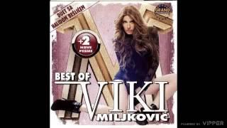 Viki Miljkovic  Hajde vodi me odavde  (Audio 2011)