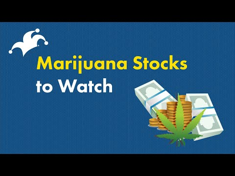 Marijuana Stocks: Which Ones Are The Best Buys?