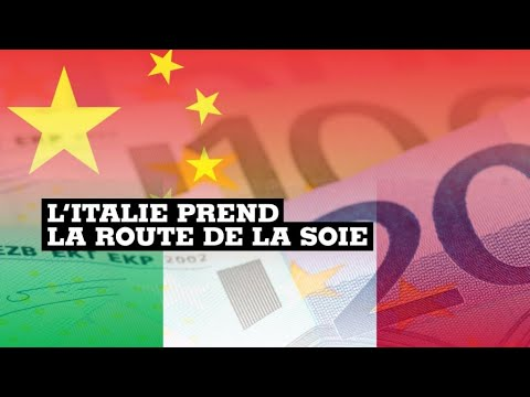 Nouvelle route de la soie: la Chine va massivement investir en Italie