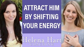 2 Powerful Ways To Raise Your Vibration And Attract The Man You Want