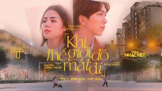 Khi Thế Giới Đó Mất Đi | Tăng Phúc x Hương Ly | Official MV | Gala Nhạc Việt