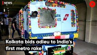 Kolkata Bids Adieu To India's First Metro Rake
