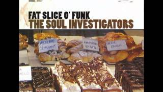The Soul Investigators - Fat Slice O