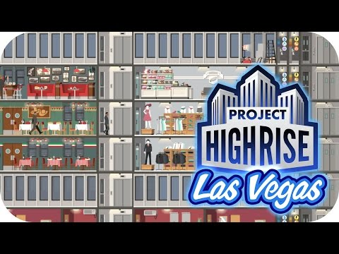 Project Highrise: Las Vegas DLC – 5. Restaurants & Retail – Let