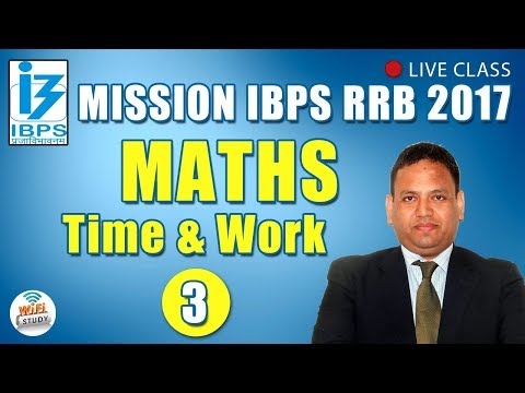✅ Mission IBPS RRB 2017 | Quantitative Maths # Time & Work | Day-3