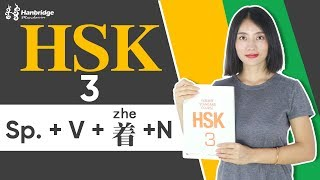 HSK 3 Test learning tips: Chinese sentences structure Sp. + V + 着 + N
