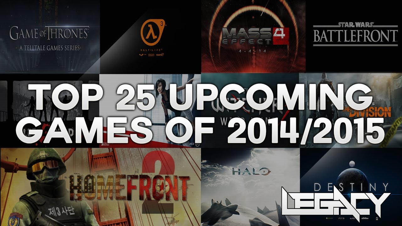 Top 25 Best Upcoming Ps4 Xbox One Games Of 2014 2015