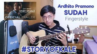 Sudah - Ardhito Pramono (Story of Kale OST) | Fingerstyle Guitar Cover