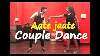 Aate Jaate I Couple dance choreography  | Golmaal Again I vicky and aakanksha
