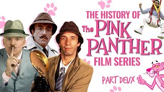 """The History of The """"Other"""" Pink Panther Films"""
